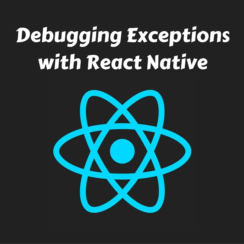 debug-exceptions-react-native